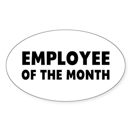 Employee Month Sticker (Oval)