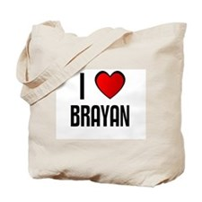 I LOVE BRAYAN Tote Bag