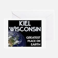 kiel wisconsin - greatest place on earth Greeting