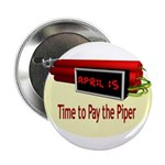 """Tax Day 2.25"""" Button (100 pack)"""