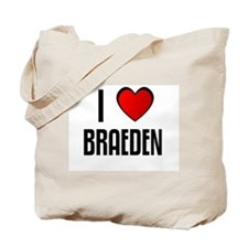 I LOVE BRAEDEN Tote Bag