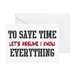 Just Assume I Know Everything Greeting Card