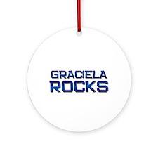 graciela rocks Ornament (Round)