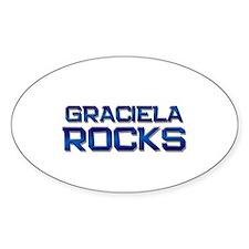 graciela rocks Oval Decal