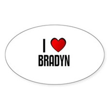 I LOVE BRADYN Oval Decal
