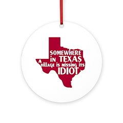 The Texas Village Idiot Ornament (Round)