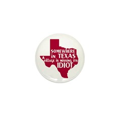The Texas Village Idiot Mini Button (100 pack)