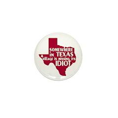 The Texas Village Idiot Mini Button (10 pack)