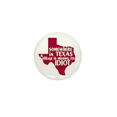 The Texas Village Idiot Mini 1: Button