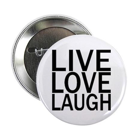 "Live Love Laugh 2.25"" Button (10 pack)"