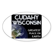 cudahy wisconsin - greatest place on earth Decal