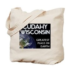 cudahy wisconsin - greatest place on earth Tote Ba