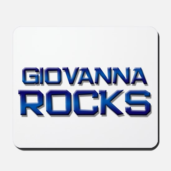 giovanna rocks Mousepad