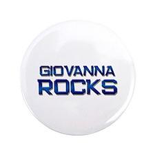 """giovanna rocks 3.5"""" Button"""