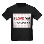 I Love My Trichologist Kids Dark T-Shirt