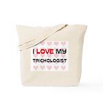 I Love My Trichologist Tote Bag