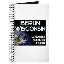 berlin wisconsin - greatest place on earth Journal