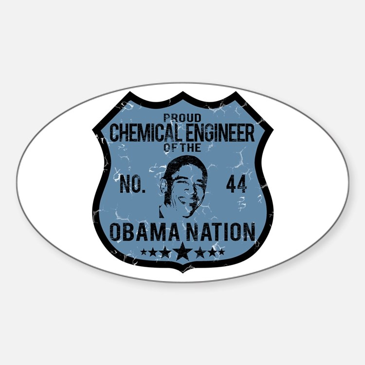 Chemical Engineer Obama Nation Oval Decal