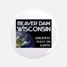 beaver dam wisconsin - greatest place on earth 3.5