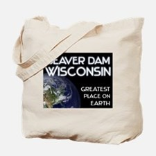 beaver dam wisconsin - greatest place on earth Tot