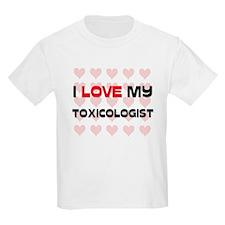 I Love My Toxicologist T-Shirt