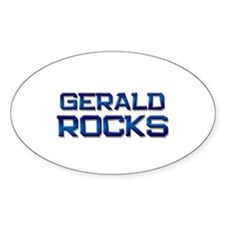 gerald rocks Oval Decal