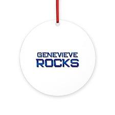 genevieve rocks Ornament (Round)