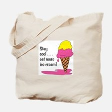 Stay Cool/Eat Ice Cream Tote Bag