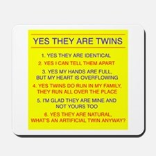 Twins Questions Identical Mousepad