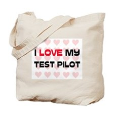 I Love My Test Pilot Tote Bag