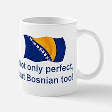 Perfect Bosnian Mug