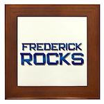 frederick rocks Framed Tile