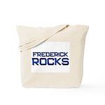 frederick rocks Tote Bag