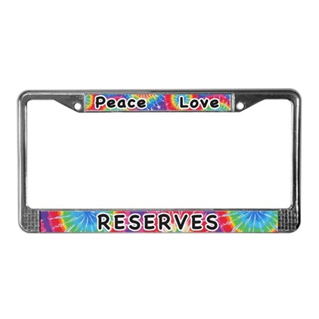 Peace Love Reserves License Plate Frame