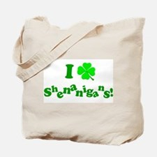 I Love Shenanigans! Tote Bag