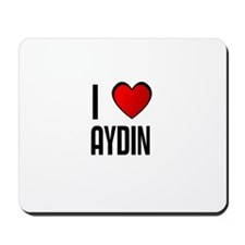 I LOVE AYDIN Mousepad
