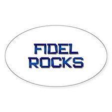 fidel rocks Oval Decal
