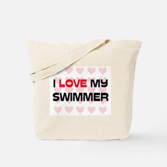 I Love My Swimmer Tote Bag