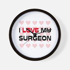 I Love My Surgeon Wall Clock