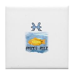 PISCES RULE Tile Coaster