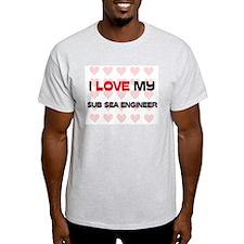 I Love My Sub Sea Engineer T-Shirt