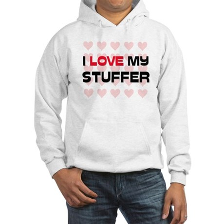 I Love My Stuffer Hooded Sweatshirt