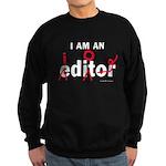Editor Idiot Sweatshirt (dark)