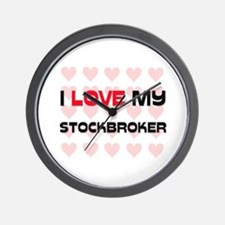 I Love My Stockbroker Wall Clock