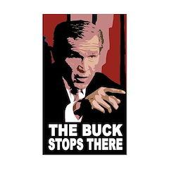 Bush: The Buck Stops There (bumper sticker)