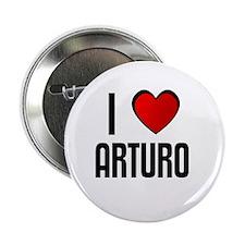 I LOVE ARTURO Button