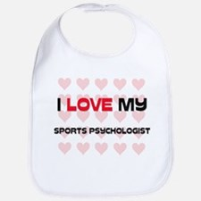 I Love My Sports Psychologist Bib