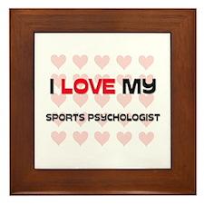 I Love My Sports Psychologist Framed Tile