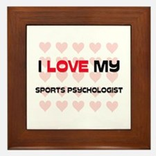 I Love My Sports Psychologist Framed Tile