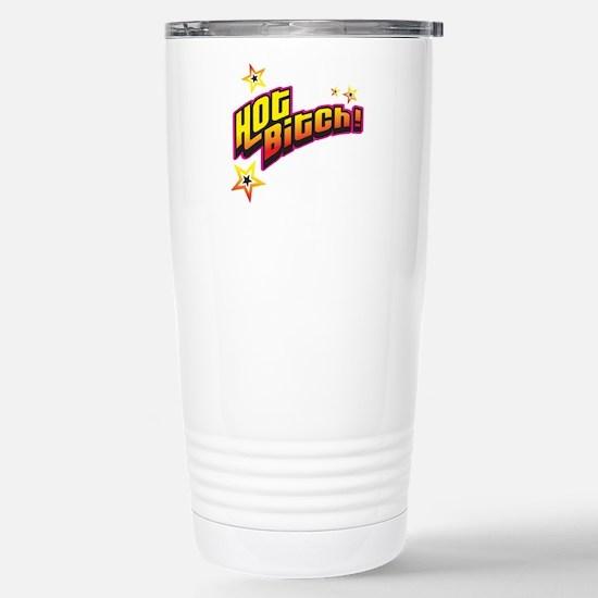 Hot Bitch! (sassy) Stainless Steel Travel Mug